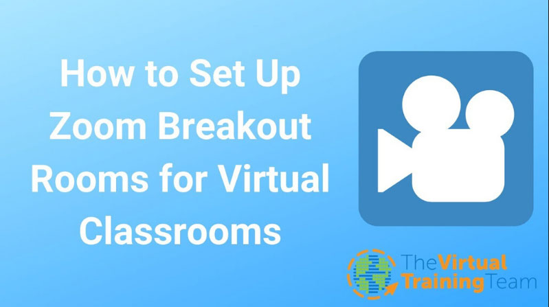 How to Set Up Zoom Breakout Rooms for Virtual Classrooms