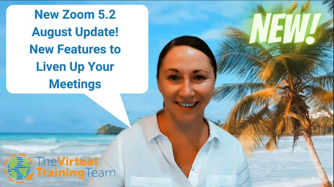 New Zoom 5.2 August Update! New Features to Liven Up Your Meetings