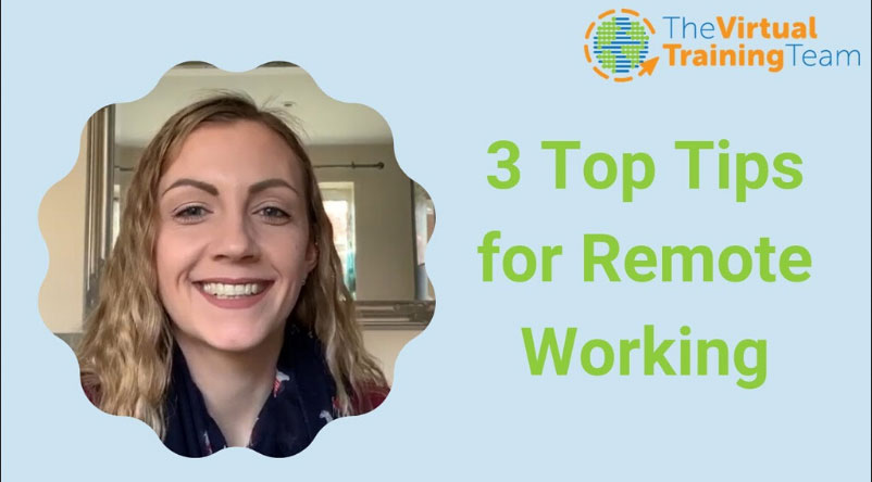 3 Top Tips for Remote Working
