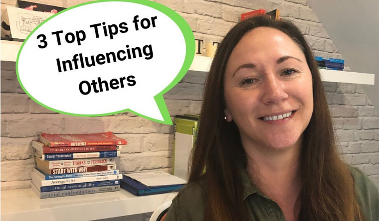 3 Tips for Influencing Others