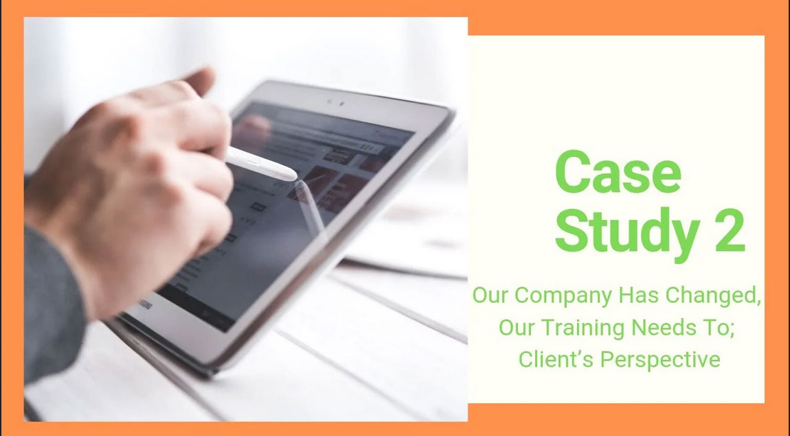 Virtual Training Team - Case Study: Our Company Has Changed, Our Training Must Too