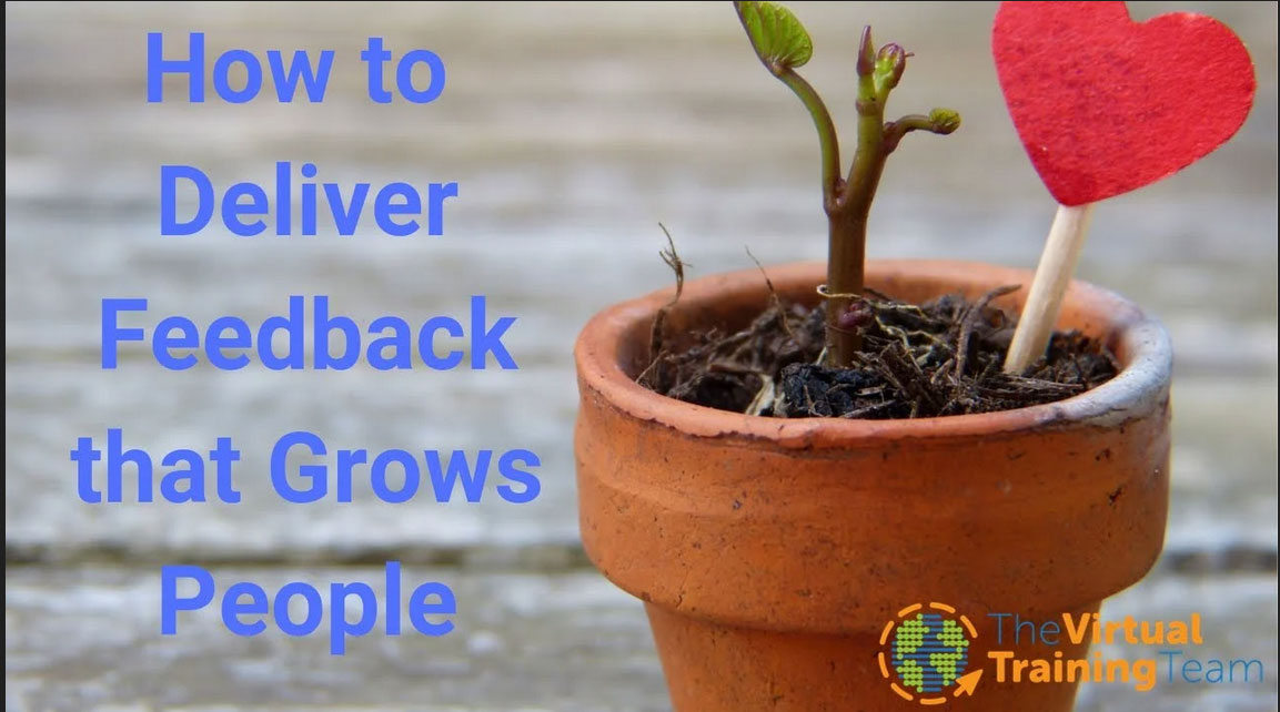 Learn How to Deliver Feedback that Grows People