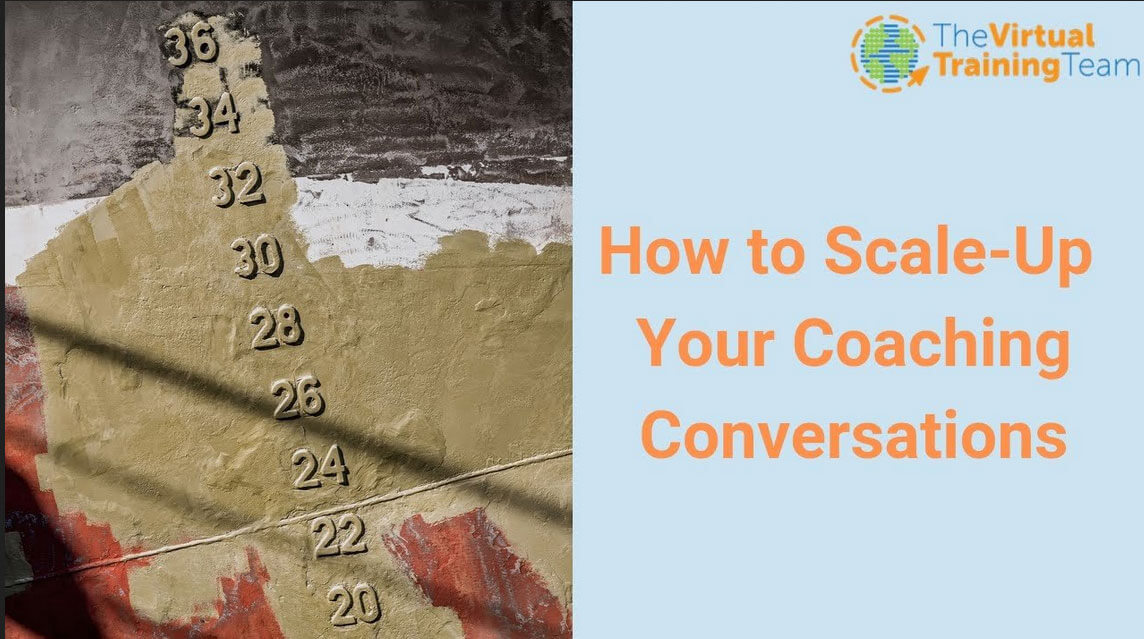 How to Scale-Up Your Coaching Conversations