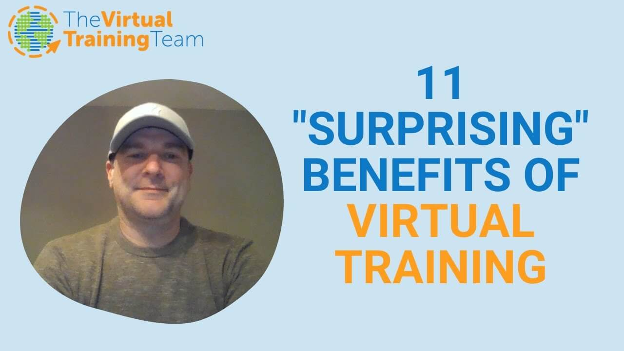 11 Surprising Benefits of Virtual Training