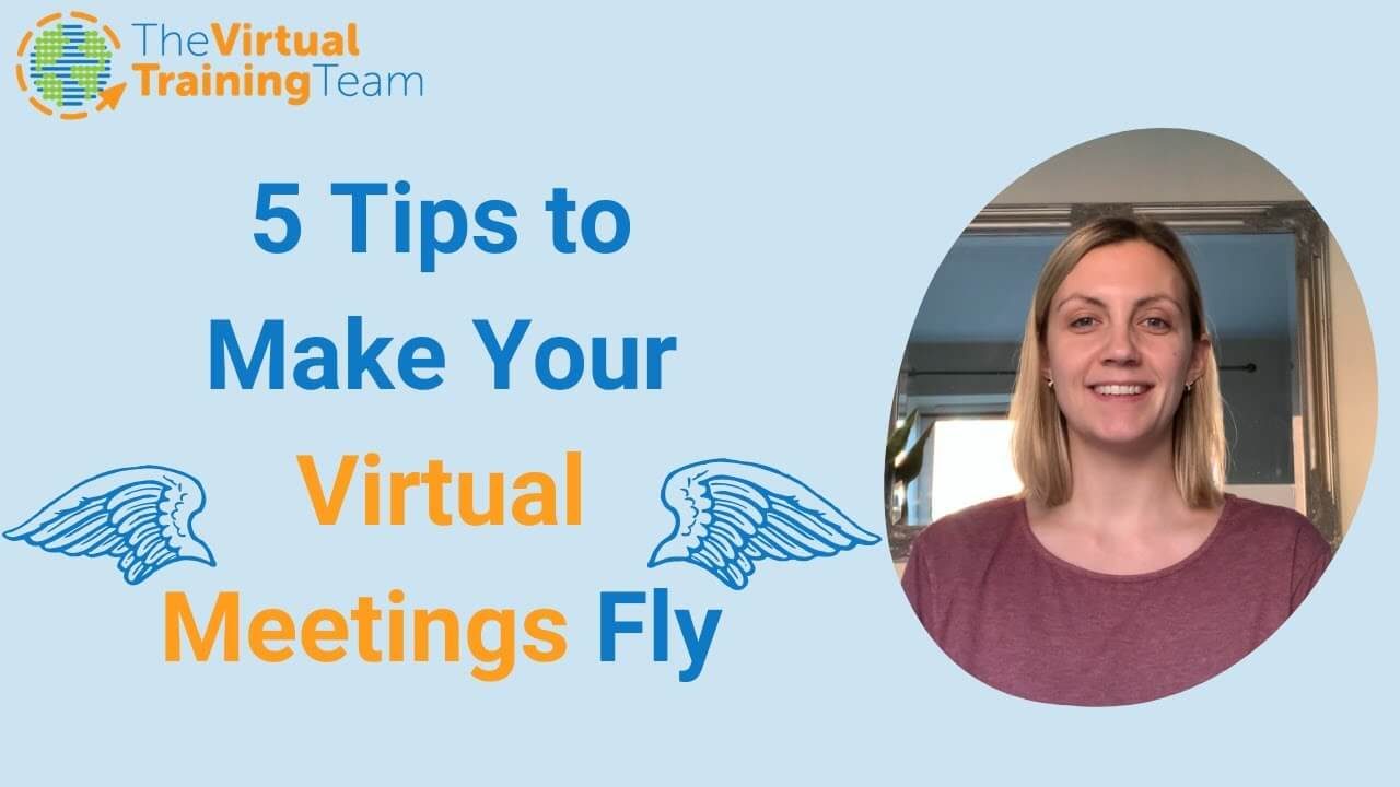 5 Tips to Make Your Virtual Meetings Fly