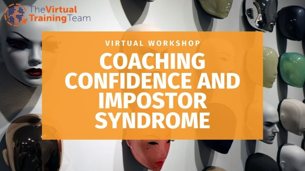Coaching Confidence and Impostor Syndrome (Virtual Workshop)